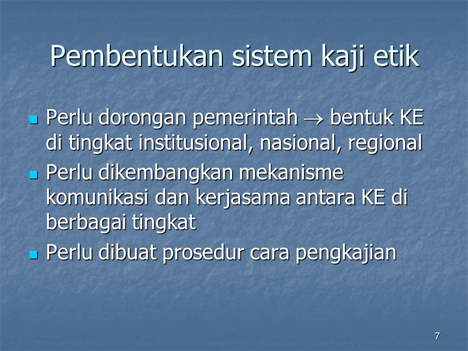 Pembentukan sistem kaji etik