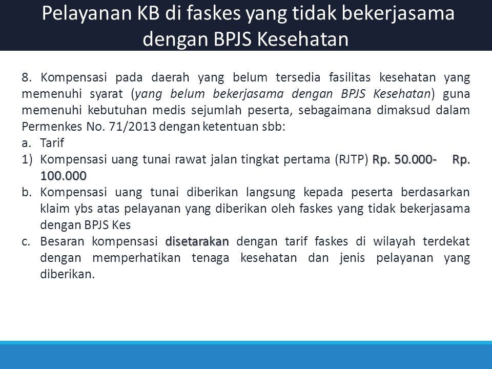 Pelayanan KB di faskes yang tidak bekerjasama dengan BPJS Kesehatan