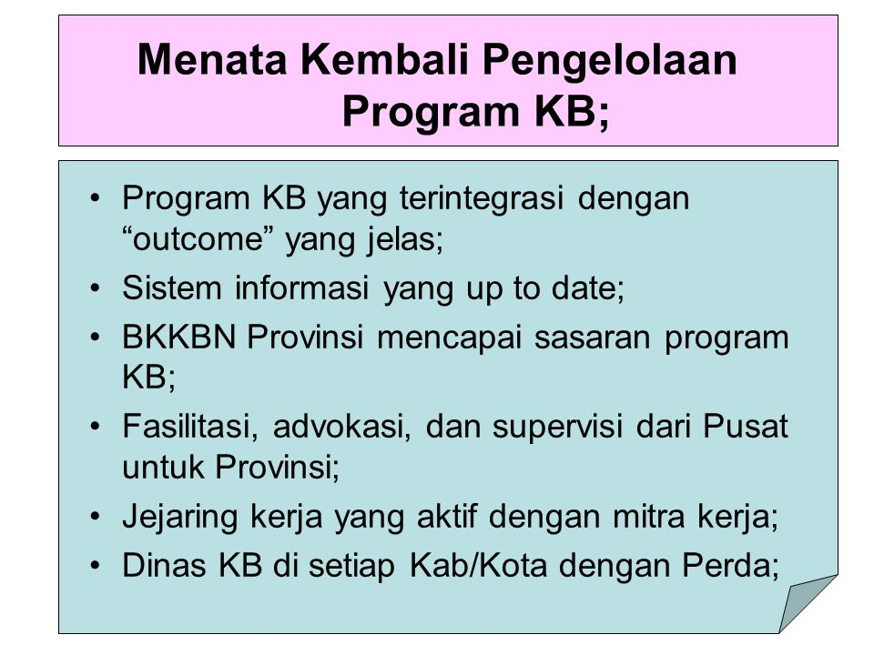 Menata Kembali Pengelolaan Program KB;