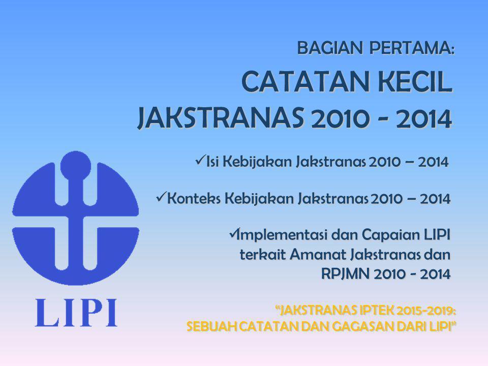 CATATAN KECIL JAKSTRANAS 2010 - 2014 BAGIAN PERTAMA: