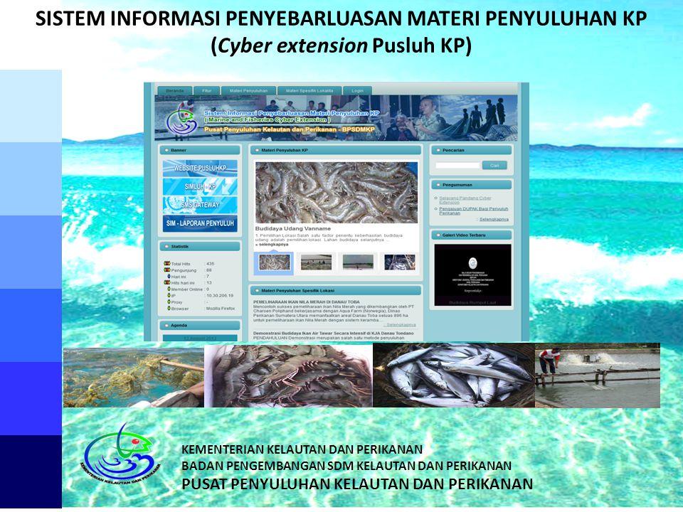 SISTEM INFORMASI PENYEBARLUASAN MATERI PENYULUHAN KP (Cyber extension Pusluh KP)