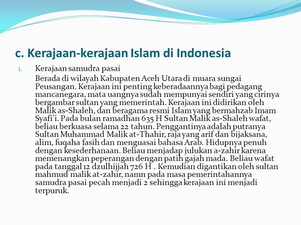 c. Kerajaan-kerajaan Islam di Indonesia