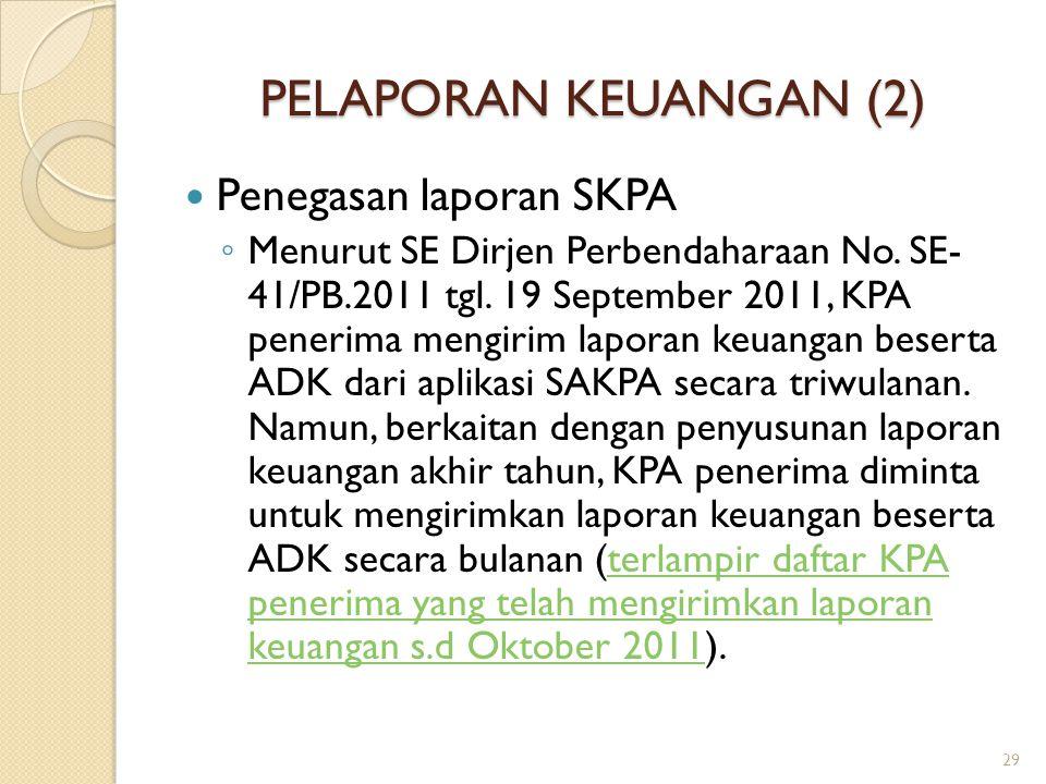 PELAPORAN KEUANGAN (2) Penegasan laporan SKPA