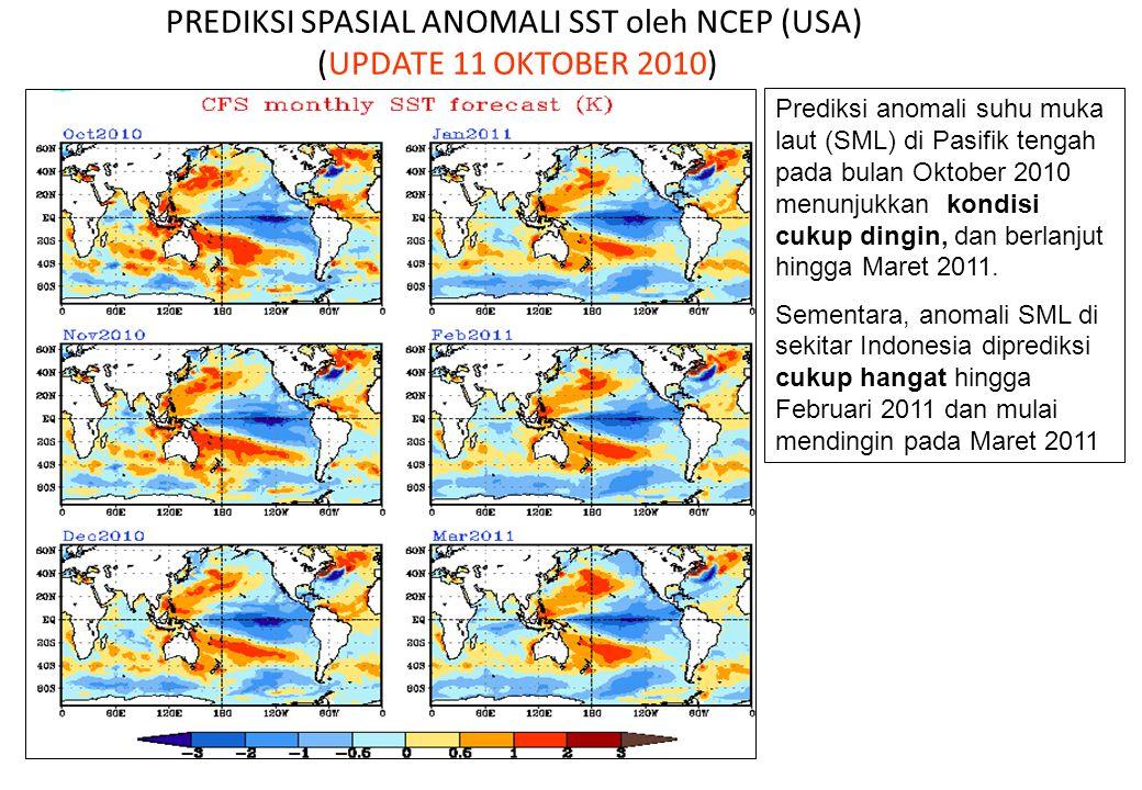 PREDIKSI SPASIAL ANOMALI SST oleh NCEP (USA) (UPDATE 11 OKTOBER 2010)