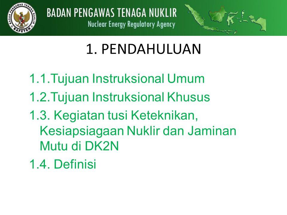 1. PENDAHULUAN 1.1.Tujuan Instruksional Umum