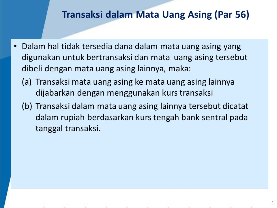 Transaksi dalam Mata Uang Asing (Par 56)