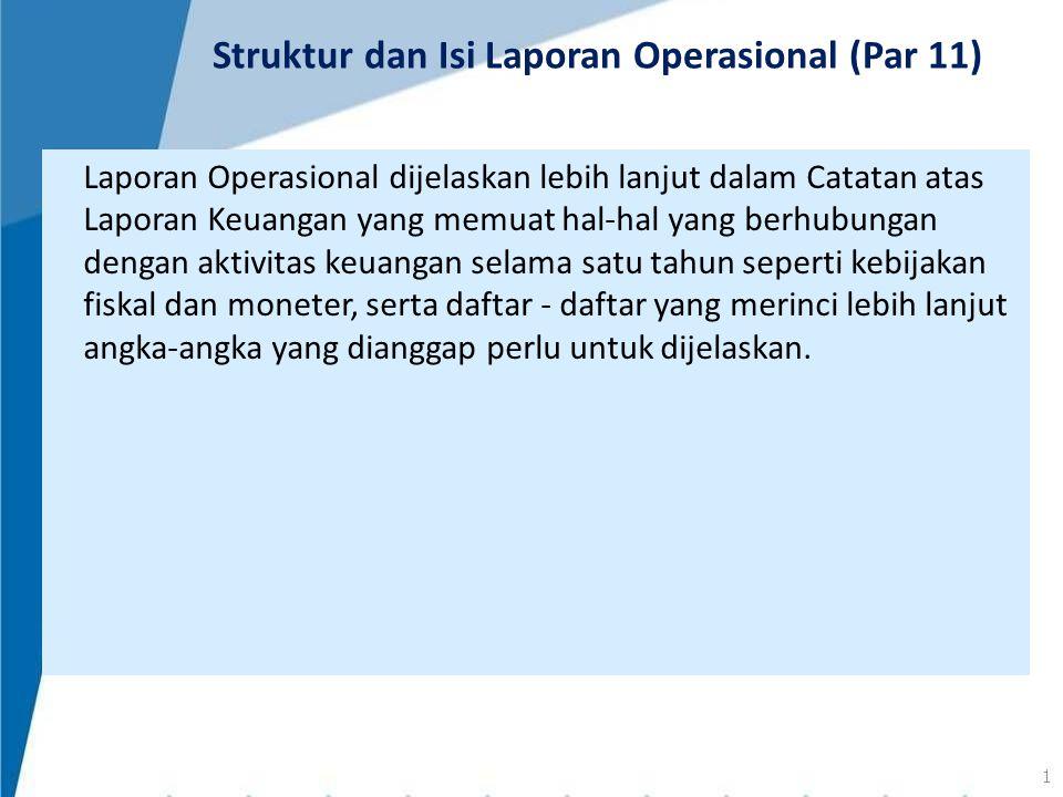 Struktur dan Isi Laporan Operasional (Par 11)