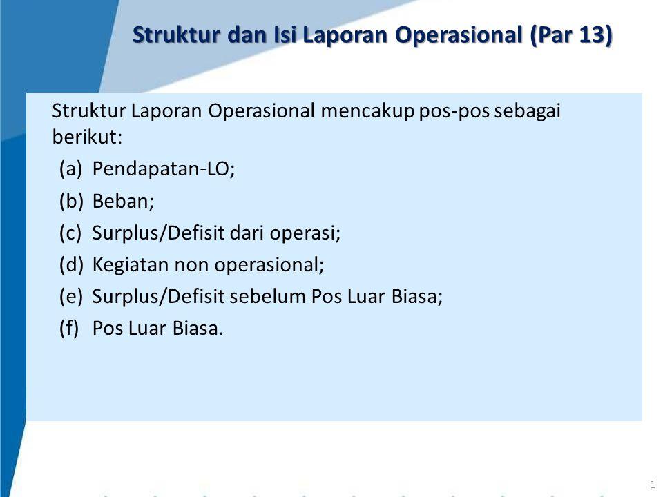 Struktur dan Isi Laporan Operasional (Par 13)