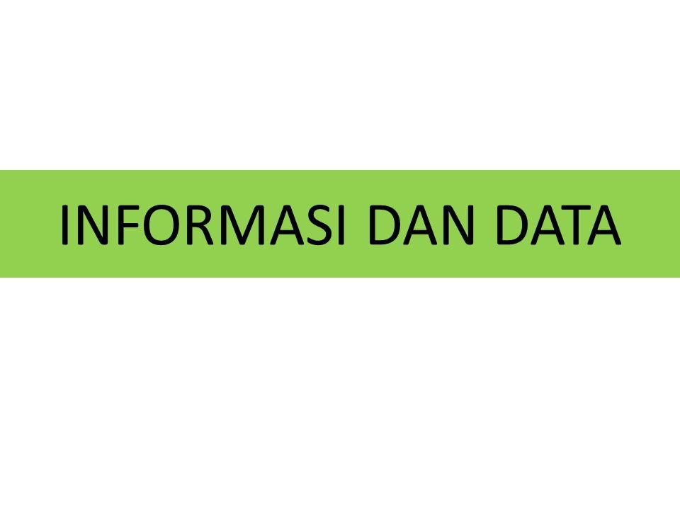 INFORMASI DAN DATA