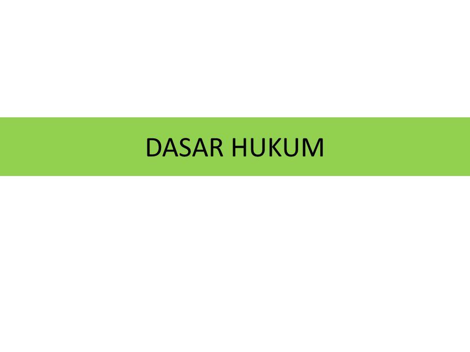 DASAR HUKUM