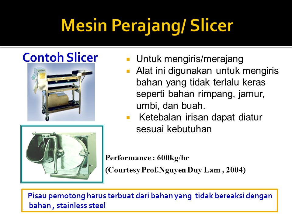 Mesin Perajang/ Slicer