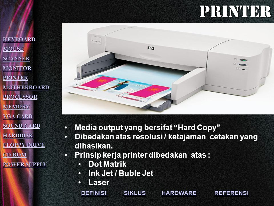 printer Media output yang bersifat Hard Copy