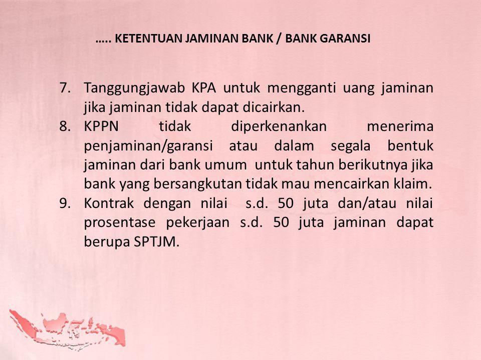 ….. KETENTUAN JAMINAN BANK / BANK GARANSI