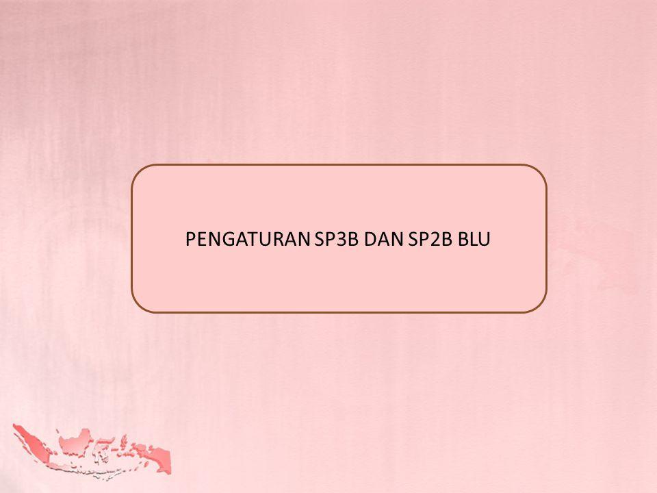 PENGATURAN SP3B DAN SP2B BLU