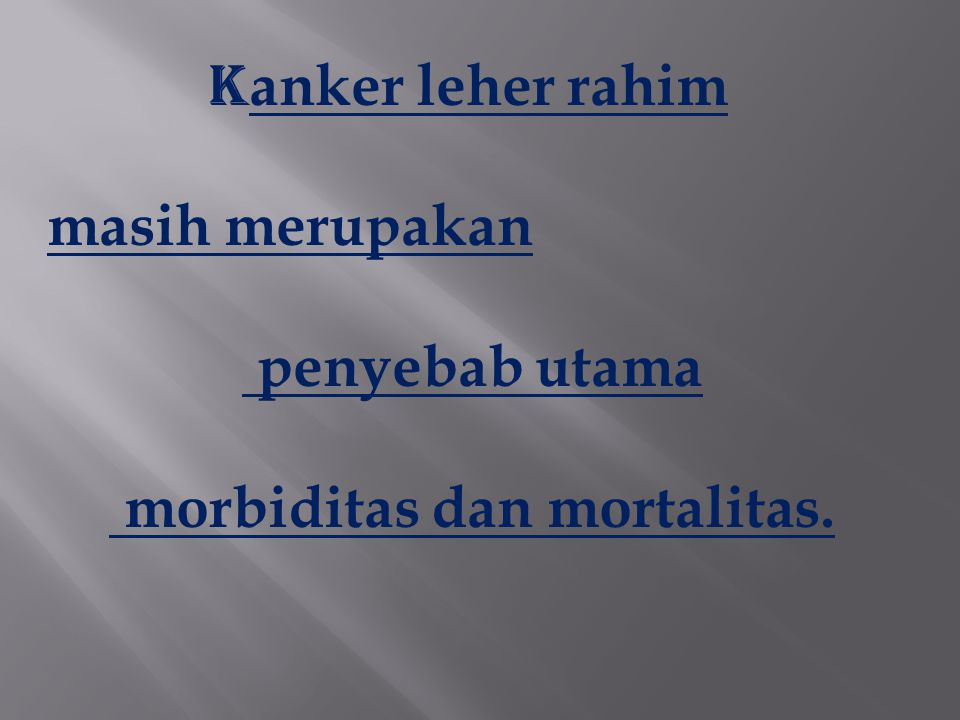 morbiditas dan mortalitas.