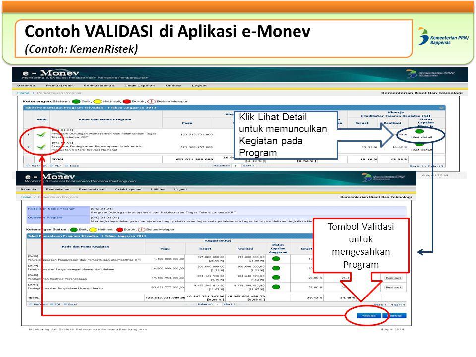 Contoh VALIDASI di Aplikasi e-Monev (Contoh: KemenRistek)