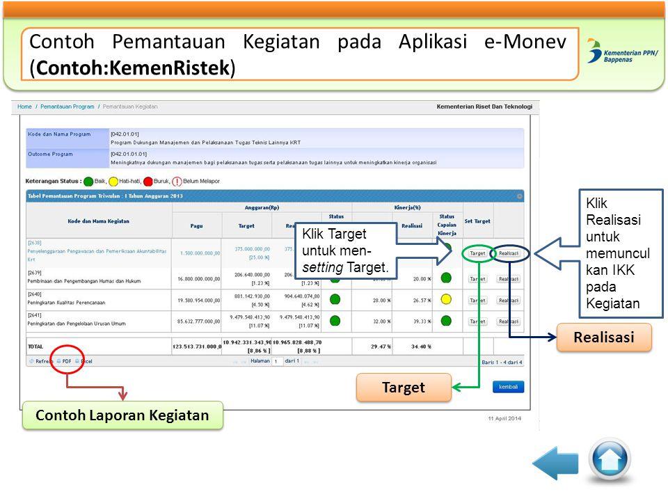 Contoh Pemantauan Kegiatan pada Aplikasi e-Monev (Contoh:KemenRistek)