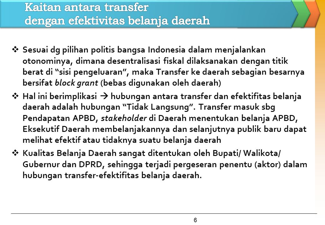 Kaitan antara transfer dengan efektivitas belanja daerah