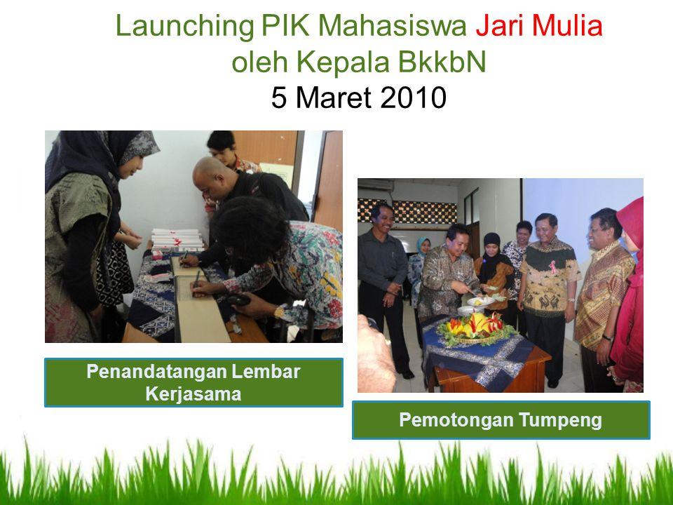 Launching PIK Mahasiswa Jari Mulia oleh Kepala BkkbN 5 Maret 2010