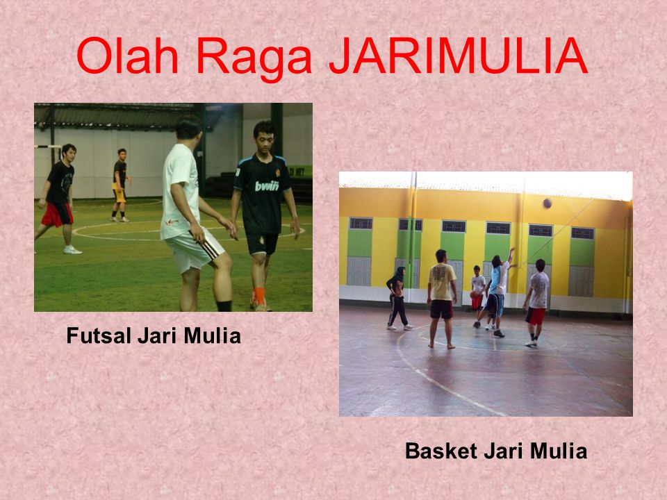 Olah Raga JARIMULIA Futsal Jari Mulia Basket Jari Mulia