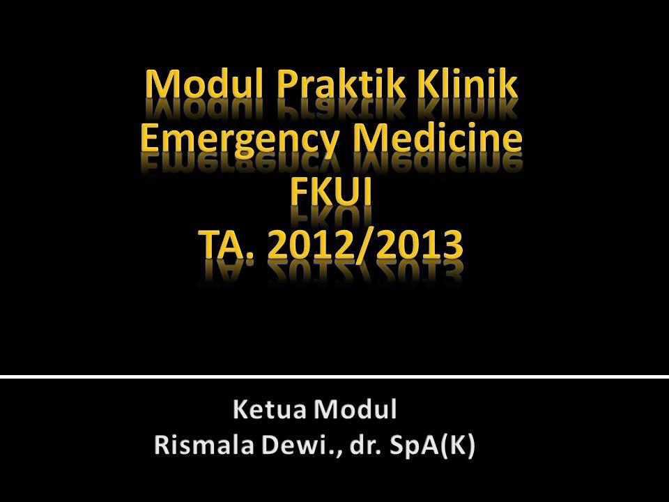 Modul Praktik Klinik Emergency Medicine FKUI TA. 2012/2013