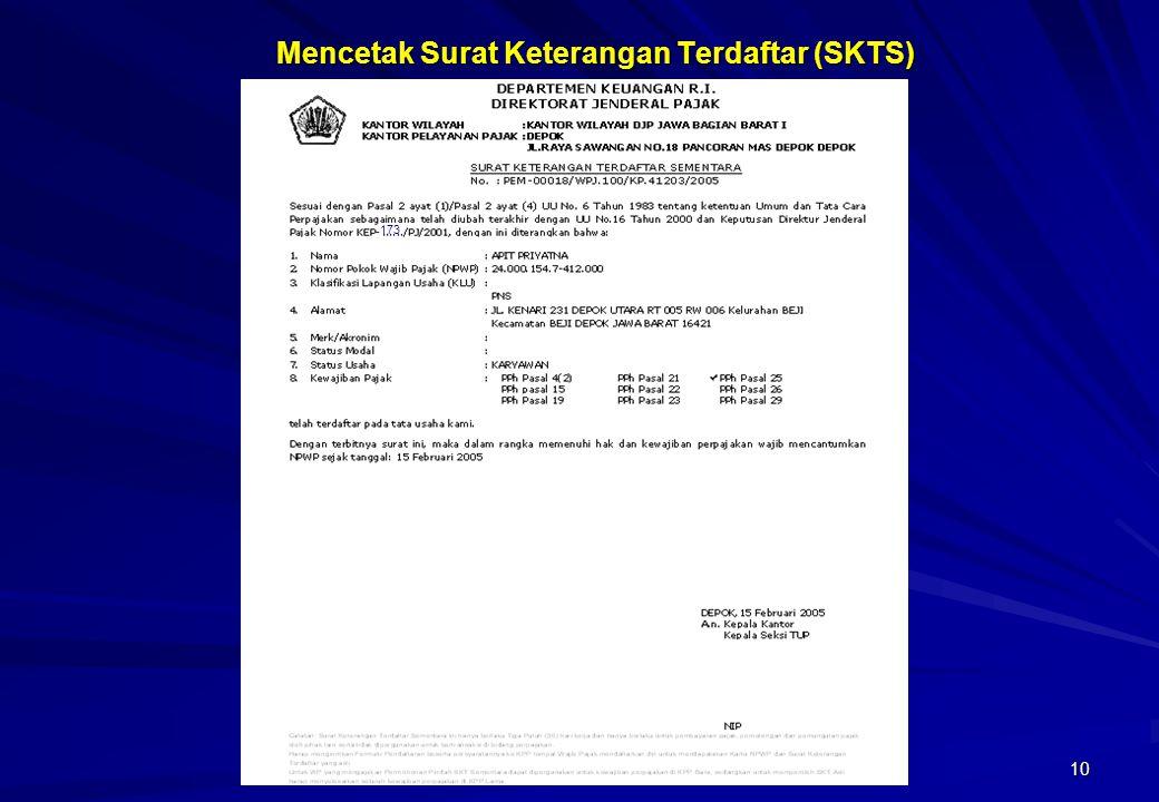 Mencetak Surat Keterangan Terdaftar (SKTS)