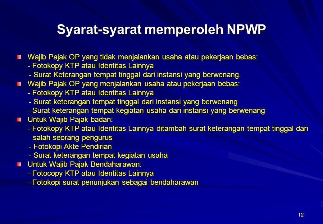 Syarat-syarat memperoleh NPWP