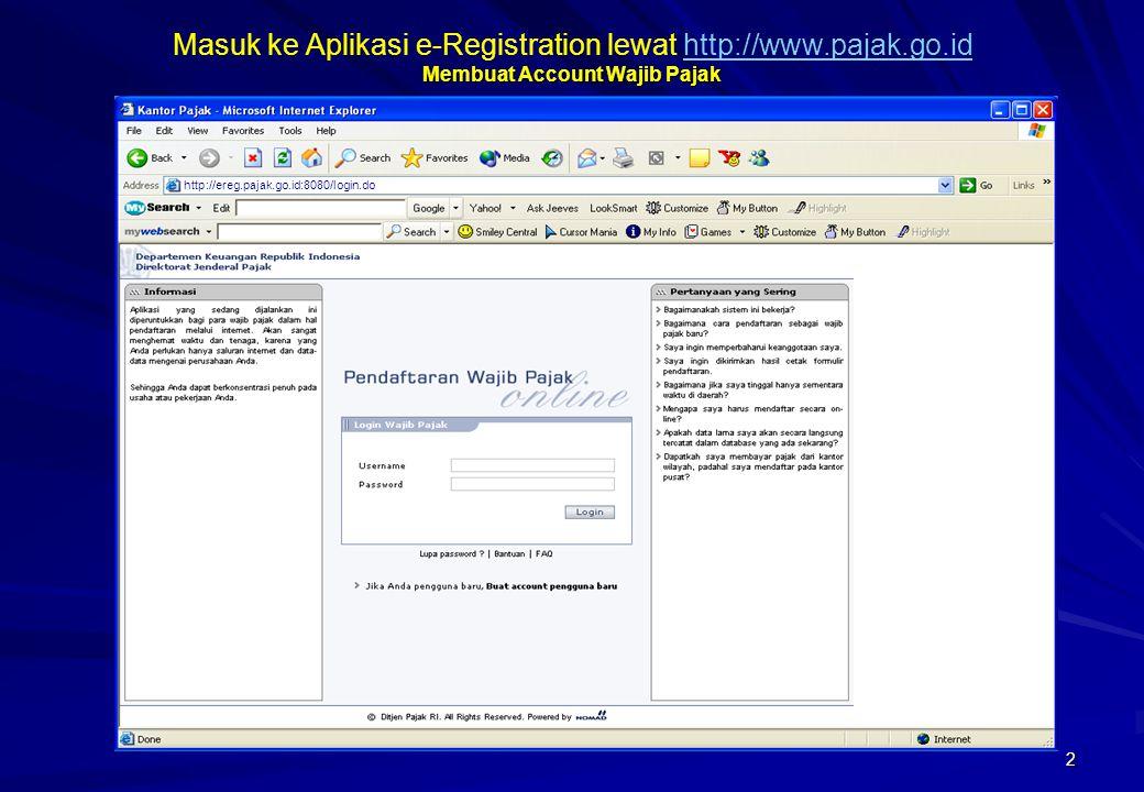 Masuk ke Aplikasi e-Registration lewat http://www. pajak. go