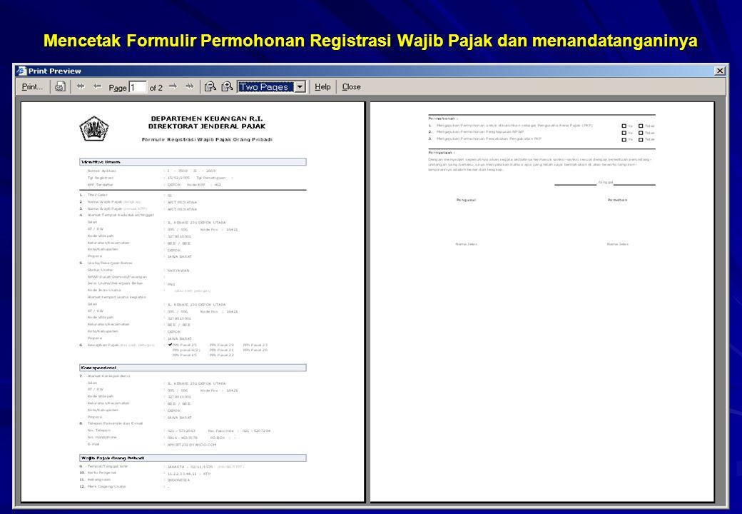 Mencetak Formulir Permohonan Registrasi Wajib Pajak dan menandatanganinya