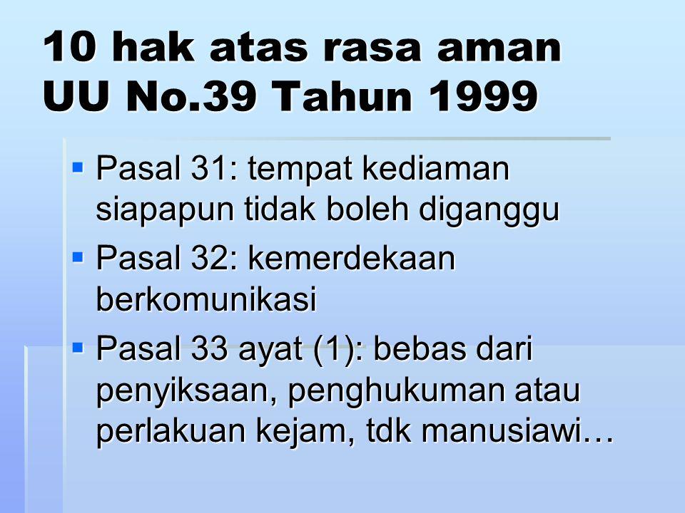 10 hak atas rasa aman UU No.39 Tahun 1999