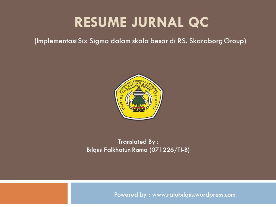 RESUME JURNAL Qc (Implementasi Six Sigma dalam skala besar di RS. Skaraborg Group) Translated By :