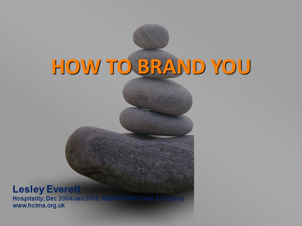 HOW TO BRAND YOU Lesley Everett