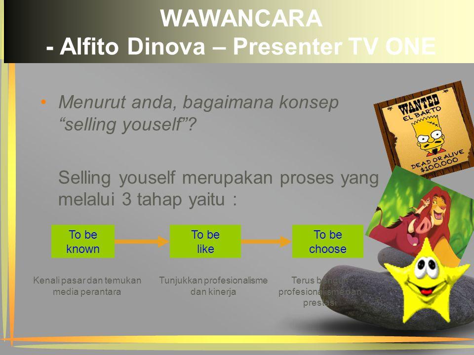WAWANCARA - Alfito Dinova – Presenter TV ONE