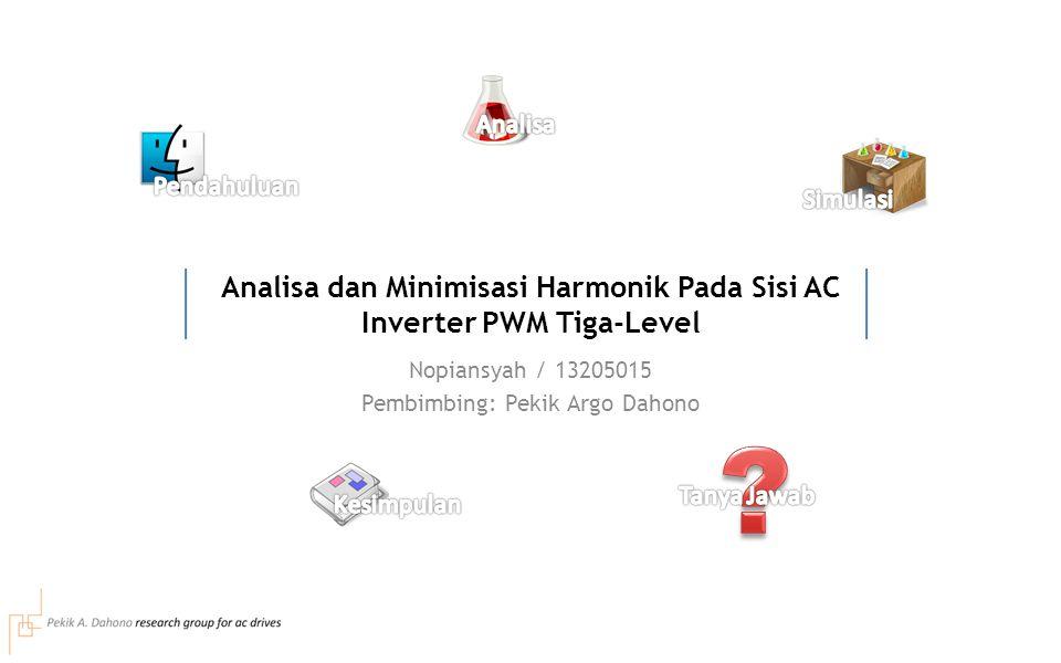 Analisa dan Minimisasi Harmonik Pada Sisi AC Inverter PWM Tiga-Level