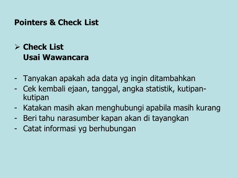 Pointers & Check List Check List Usai Wawancara