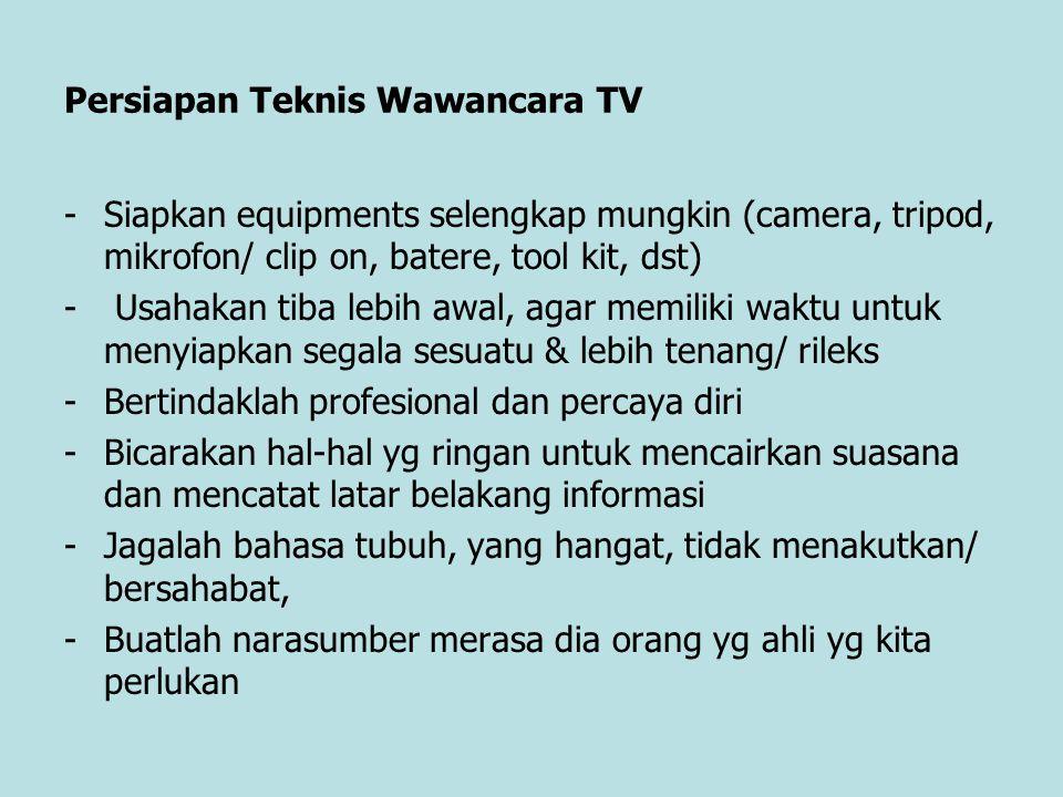 Persiapan Teknis Wawancara TV