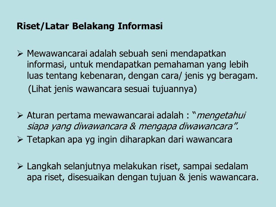 Riset/Latar Belakang Informasi