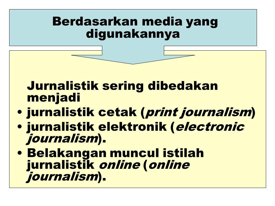 Berdasarkan media yang digunakannya