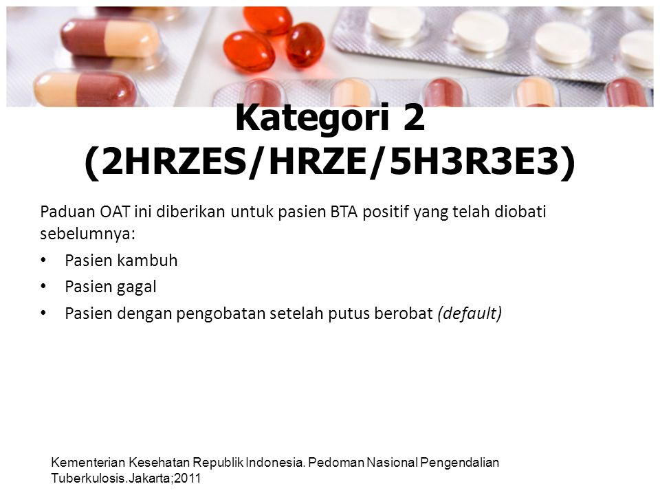 Kategori 2 (2HRZES/HRZE/5H3R3E3)