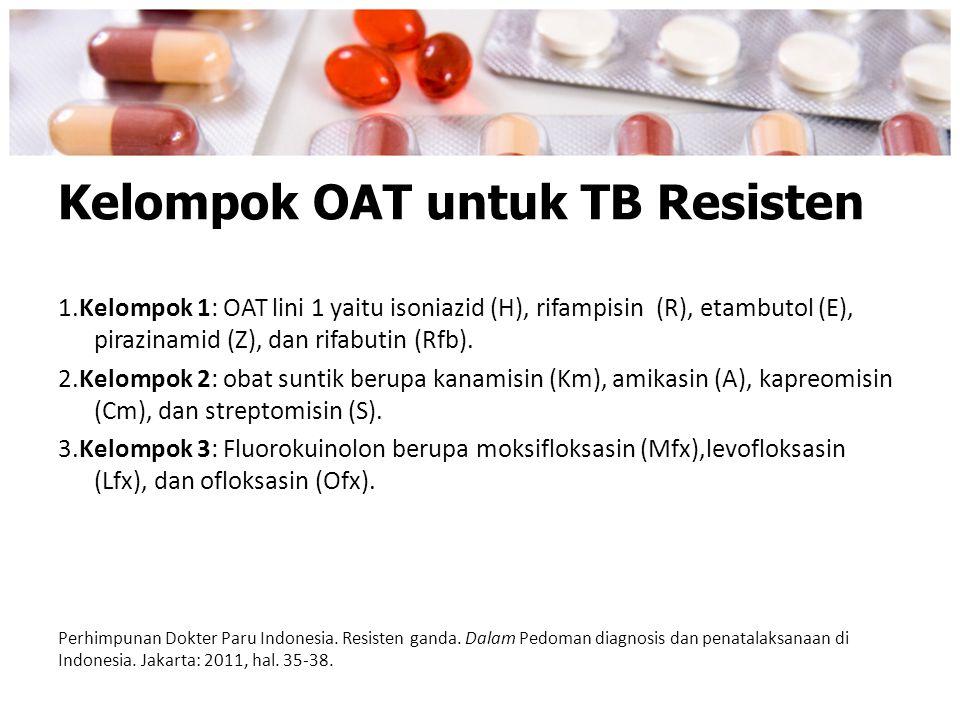 Kelompok OAT untuk TB Resisten
