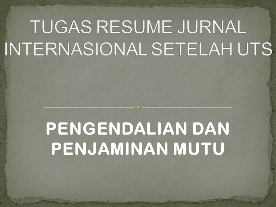 TUGAS RESUME JURNAL INTERNASIONAL SETELAH UTS