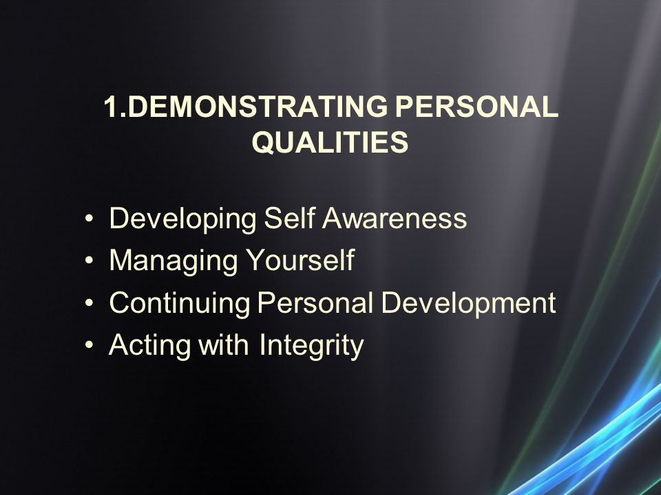 1.DEMONSTRATING PERSONAL QUALITIES