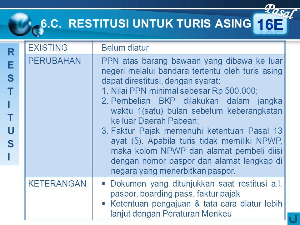 6.C. RESTITUSI UNTUK TURIS ASING
