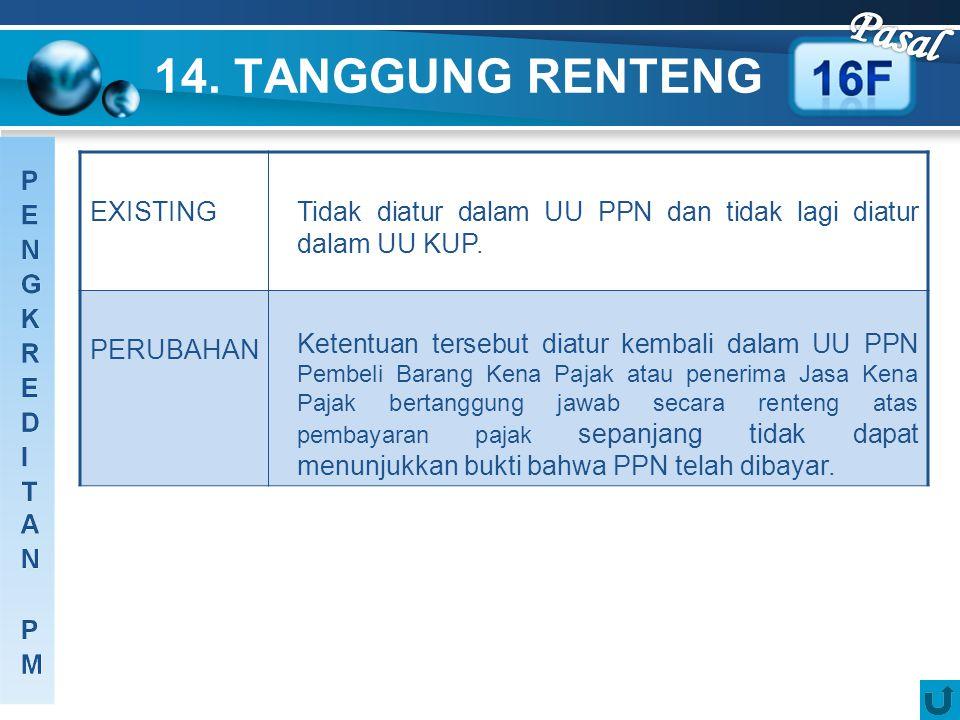 Pasal 14. TANGGUNG RENTENG EXISTING