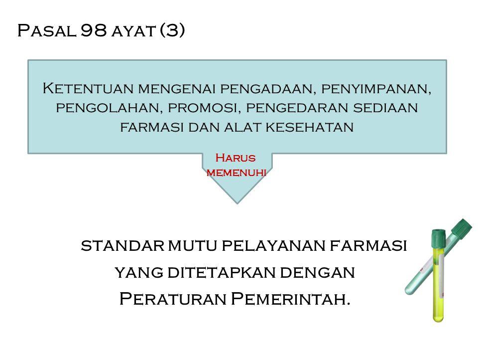 standar mutu pelayanan farmasi yang ditetapkan dengan