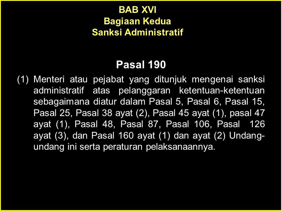 Pasal 190 BAB XVI Bagiaan Kedua Sanksi Administratif