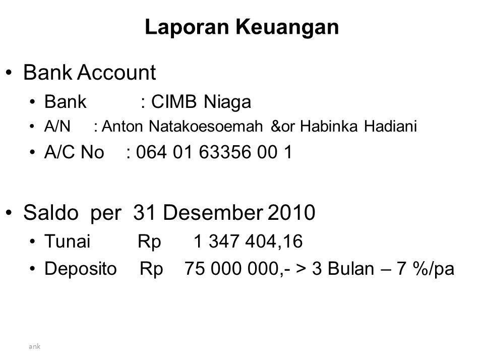 Laporan Keuangan Bank Account Saldo per 31 Desember 2010