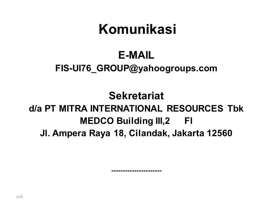 Komunikasi E-MAIL Sekretariat FIS-UI76_GROUP@yahoogroups.com