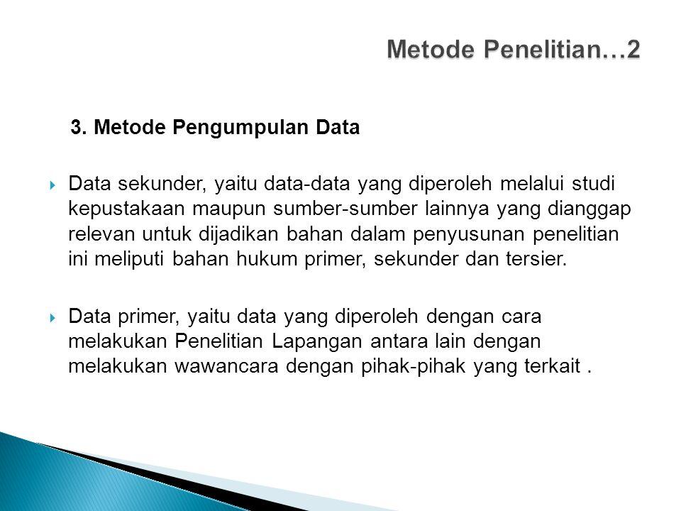 Metode Penelitian…2 3. Metode Pengumpulan Data