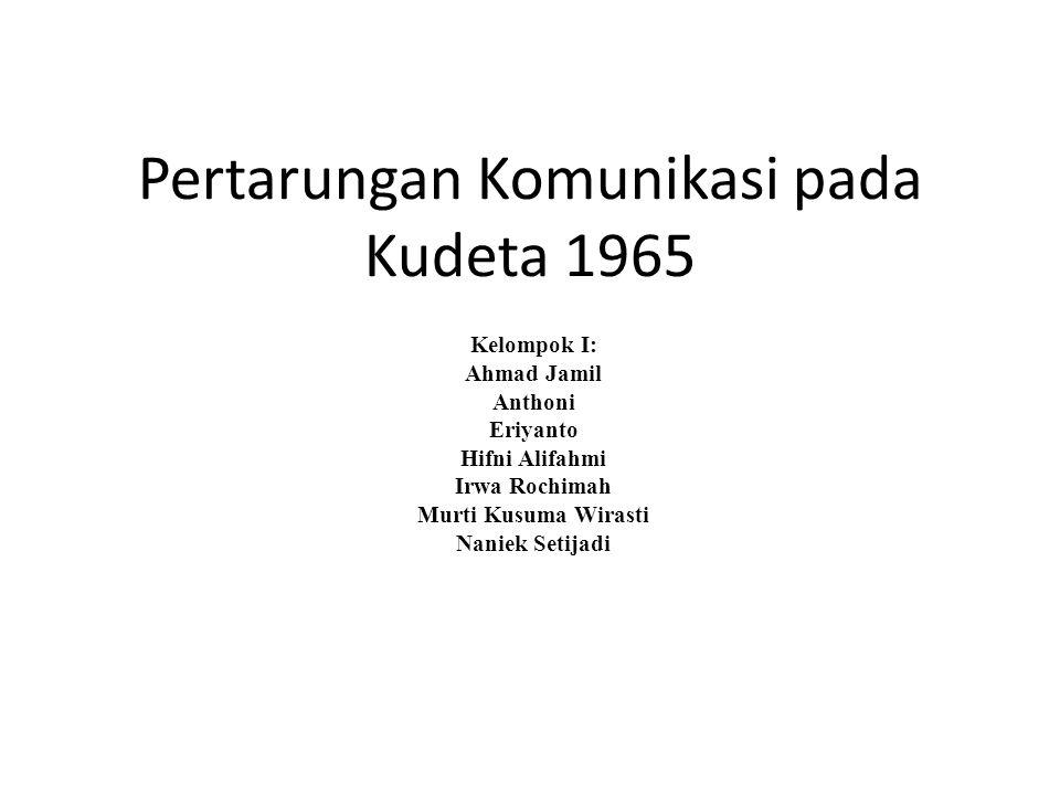 Pertarungan Komunikasi pada Kudeta 1965